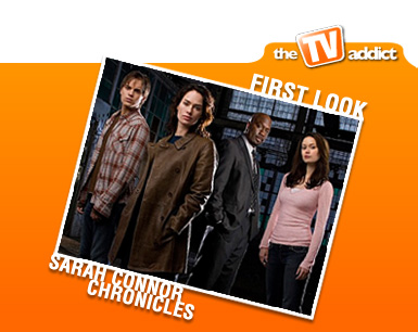 sarah connor chronicles fall tv preview